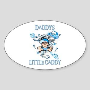 DADDY'S LITTLE CADDY Oval Sticker