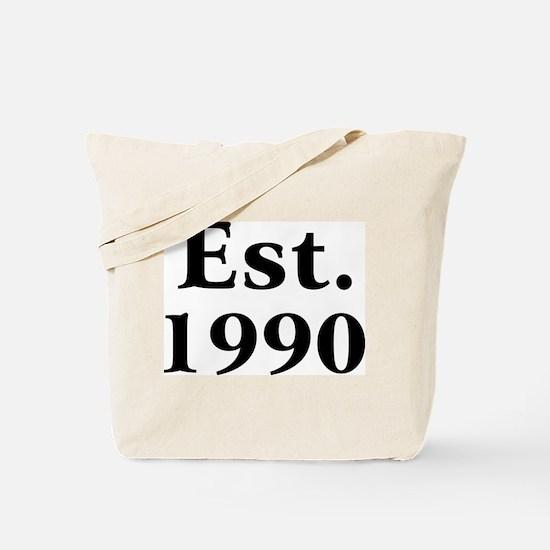 Est. 1990 Tote Bag