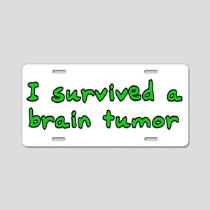 Brain tumor - Aluminum License Plate