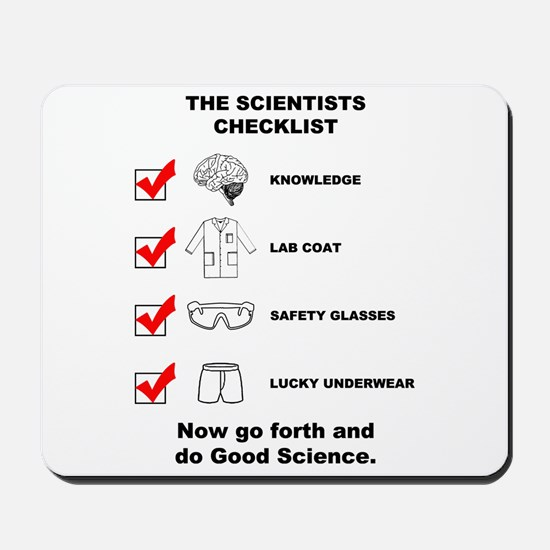 The Scientists Checklist Mousepad