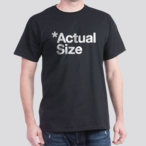 *Actual Size Dark T-Shirt