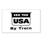 See The USA By Train ! Rectangle Sticker