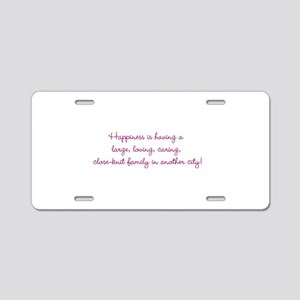 Family Happiness Aluminum License Plate