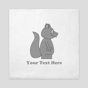Squirrel with Gray Custom Text. Queen Duvet