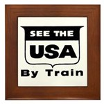 See The USA By Train ! Framed Tile