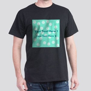 Teal Dots with Text Dark T-Shirt