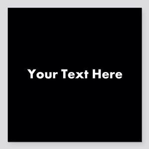"""Black Background with Text. Square Car Magnet 3"""" x"""