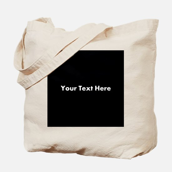 Black Background with Text. Tote Bag