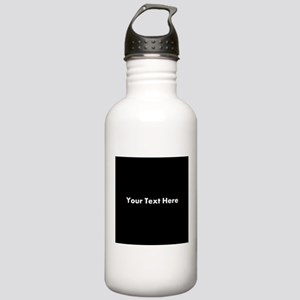 Black Background with Text. Stainless Water Bottle