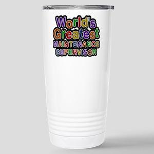 Worlds Greatest MAINTENANCE SUPERVISOR Mugs