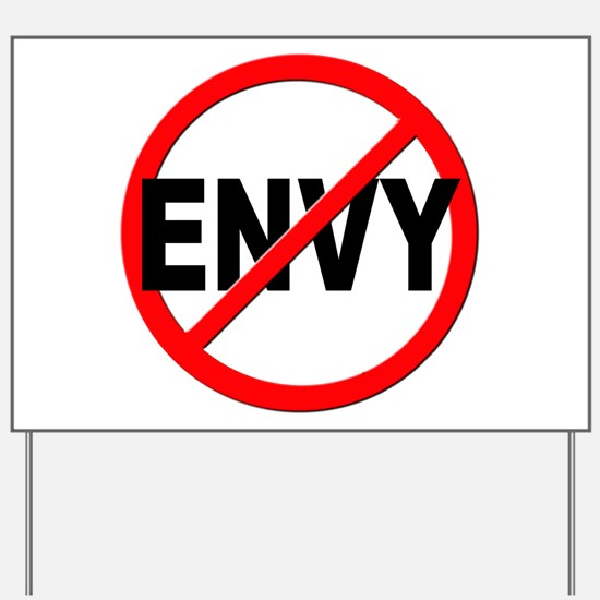 Anti / No Envy Yard Sign