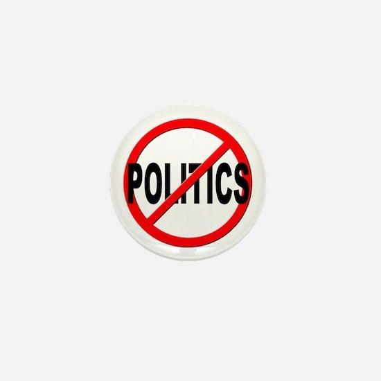 Anti / No Politics Mini Button