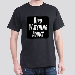Bird Watching Addict Dark T-Shirt