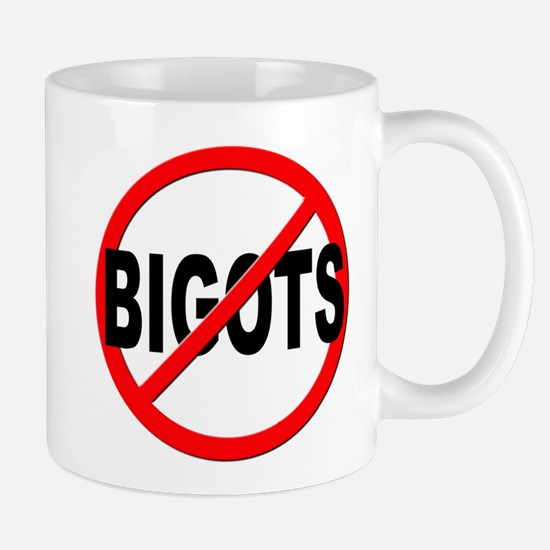 Anti / No Bigots Mug