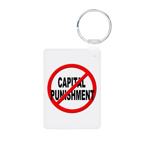 Anti / No Capital Punishment Aluminum Photo Keycha