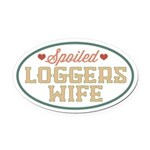Spoiled Loggers Wife Oval Car Magnet