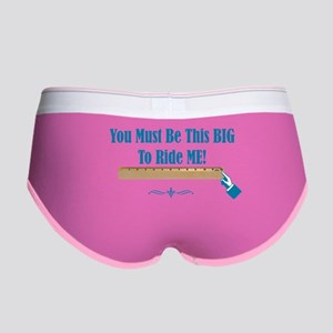 You must be this BIG to ride me 12inch Women's Boy