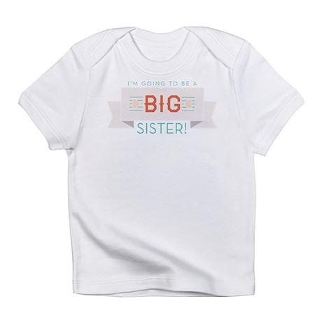 New Big Sister Banner Infant T-Shirt