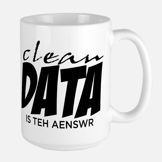 Clean Data is the Answer Large Mug