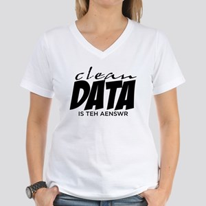 Clean Data is the Answer Women's V-Neck T-Shirt