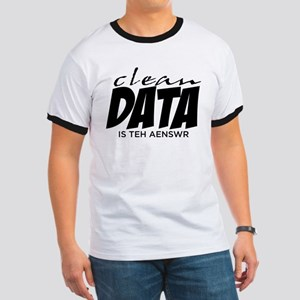 Clean Data is the Answer Ringer T