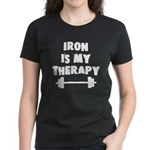 Iron is my therapy Women's Dark T-Shirt