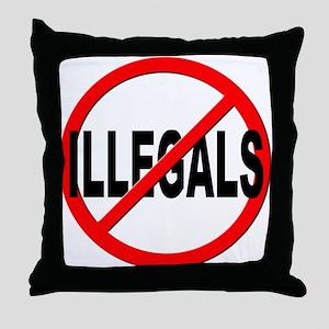 Anti / No Illegals Throw Pillow