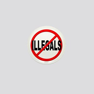 Anti / No Illegals Mini Button