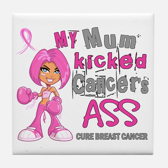 Loved One Kicked Breast Cancer's Ass 42 Tile Coast