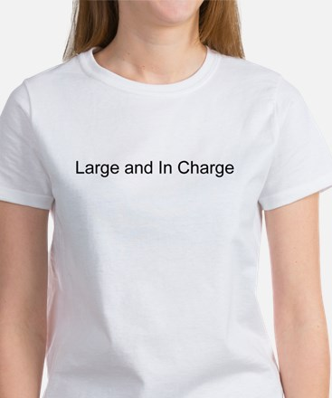 Large an In Charge Women's T-Shirt