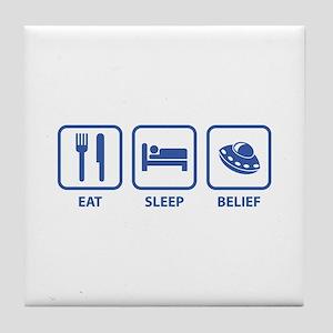 Eat Sleep Belief Tile Coaster