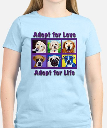 Adopt for Love, Adopt for Life Women's Light T-Shi