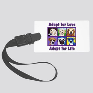 Adopt for Love, Adopt for Life Large Luggage Tag