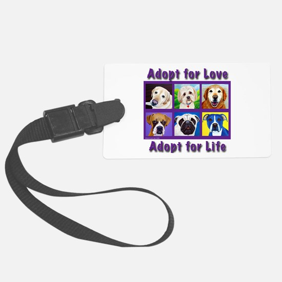 Adopt for Love, Adopt for Life Luggage Tag