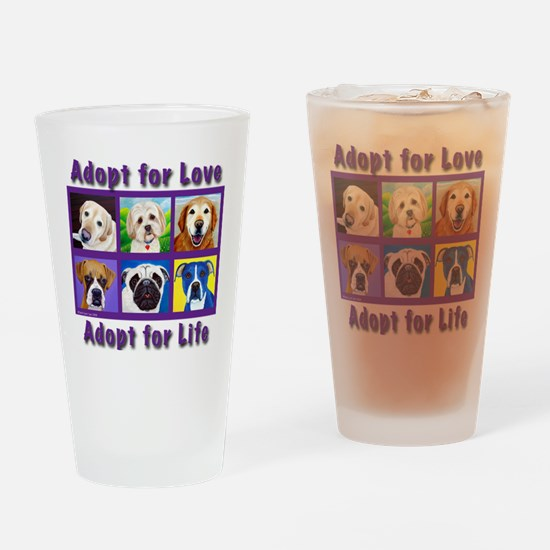 Adopt for Love, Adopt for Life Drinking Glass