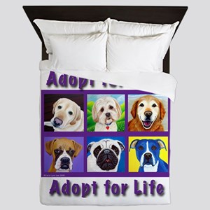 Adopt for Love, Adopt for Life Queen Duvet