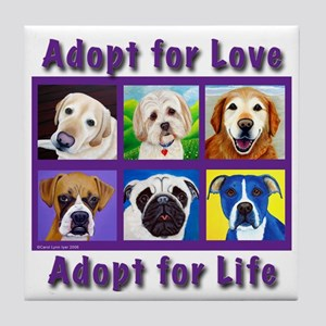 Adopt for Love, Adopt for Life Tile Coaster