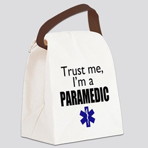 Trust me Im a paramedic Canvas Lunch Bag