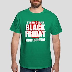 Black Friday Professional Dark T-Shirt