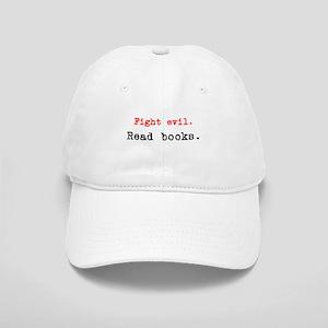 Fight evil. Read Books. Cap