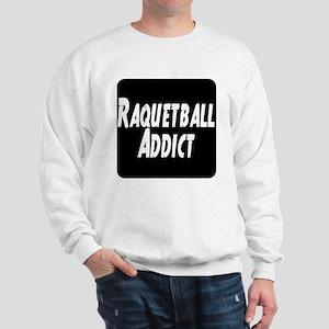 Raquetball Addict Sweatshirt