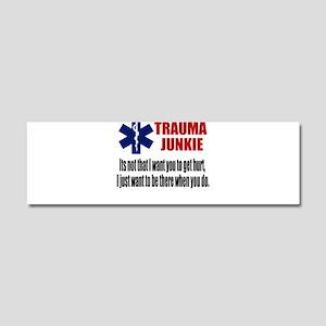 Trauma Junkie Car Magnet 10 x 3