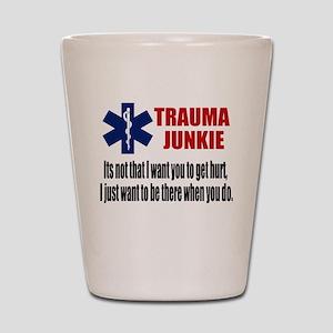Trauma Junkie Shot Glass