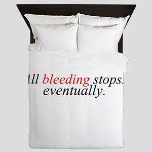 All Bleeding Stops Queen Duvet