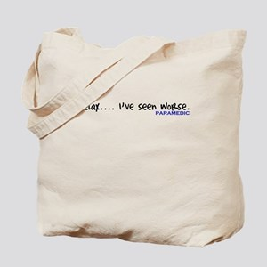 Relax Ive Seen Worse.... Paramedic Tote Bag