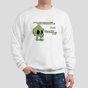 Murray, the evil demonic talking skull! Sweatshirt
