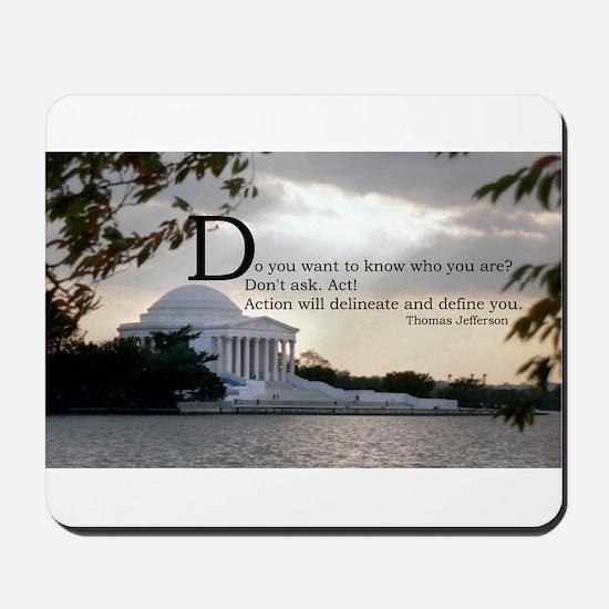Thomas Jefferson wisdom Mousepad