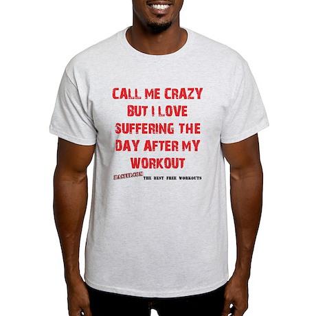 Call Me Crazy Light T-Shirt