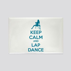 Keep calm and lap dance Rectangle Magnet