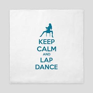 Keep calm and lap dance Queen Duvet